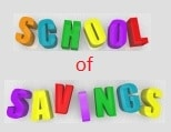 School of Savings