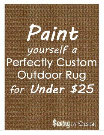 Create A Perfectly Painted Outdoor Rug For Less Than $25! #DIY   Saving By  Design