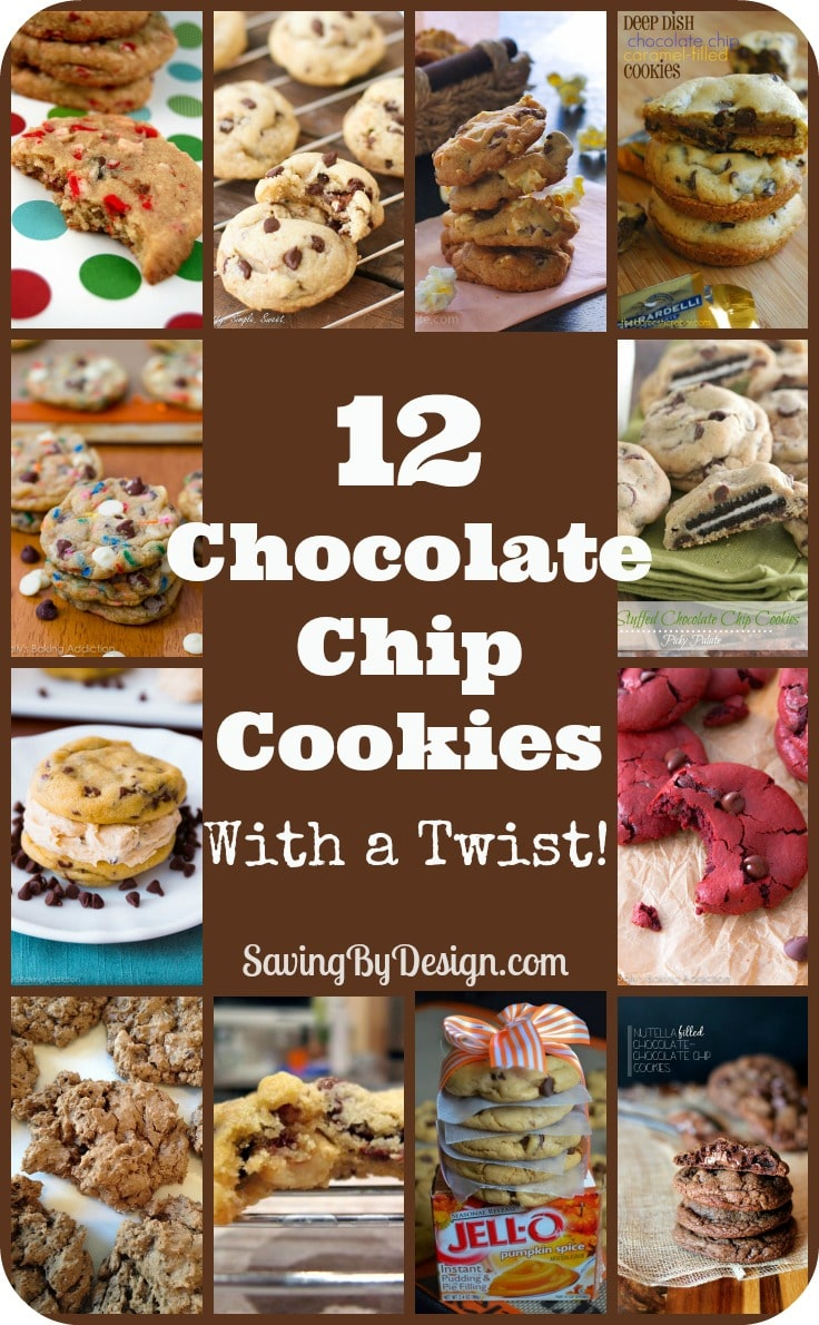 12 Chocolate Chip Cookies With A Twist Saving By Design