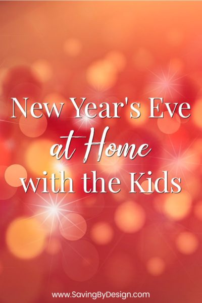 New Year's Eve at Home with the Kids: Fun Activities to Ring in the New Year!