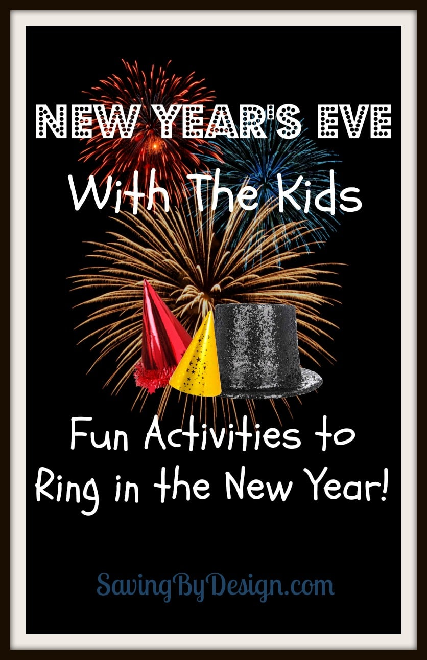 New Year's Eve With The Kids: Fun Activities To Ring In
