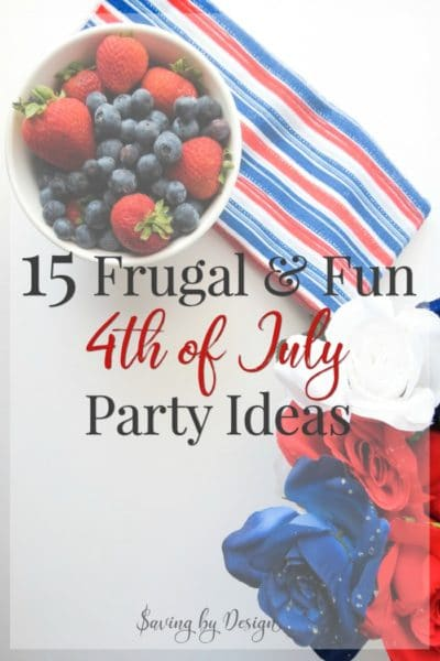frugal 4th of July party ideas