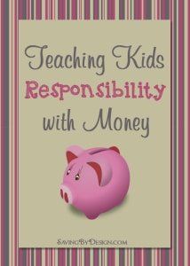 Teaching Kids Responsibility with money