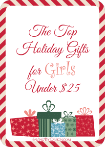 Top Holiday Gifts for Girls Under $25