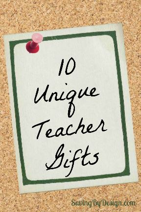 10 Unique Teacher Gifts