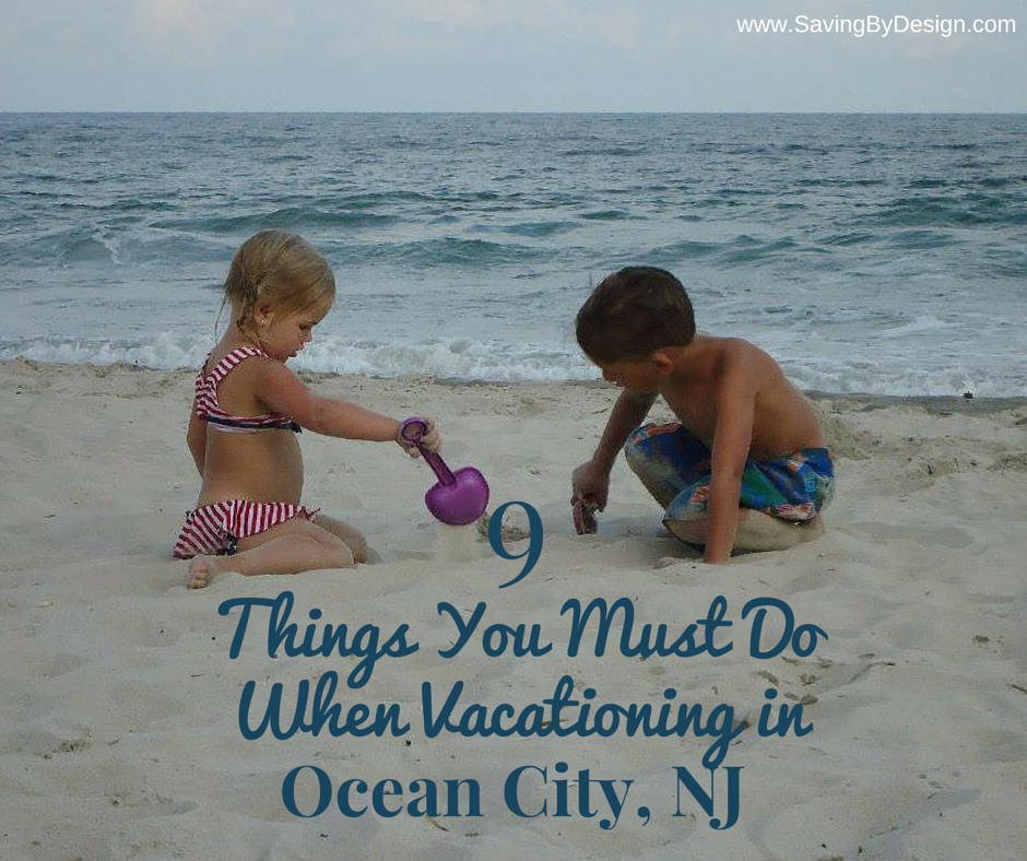 Taking a trip to the Jersey Shore? Don't miss 9 things you must do on your vacation in Ocean City, NJ...our favorite family beach vacation destination!