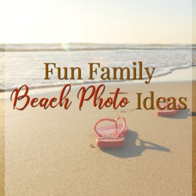 Creative Beach Family Photos for Your Next Vacation