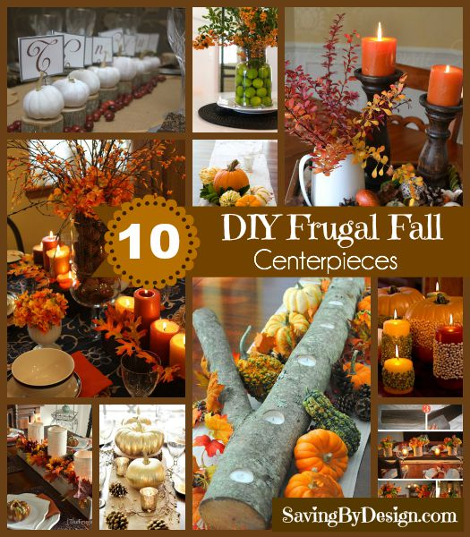 10 Diy Frugal Fall Centerpieces To Create The Perfect Tablescape