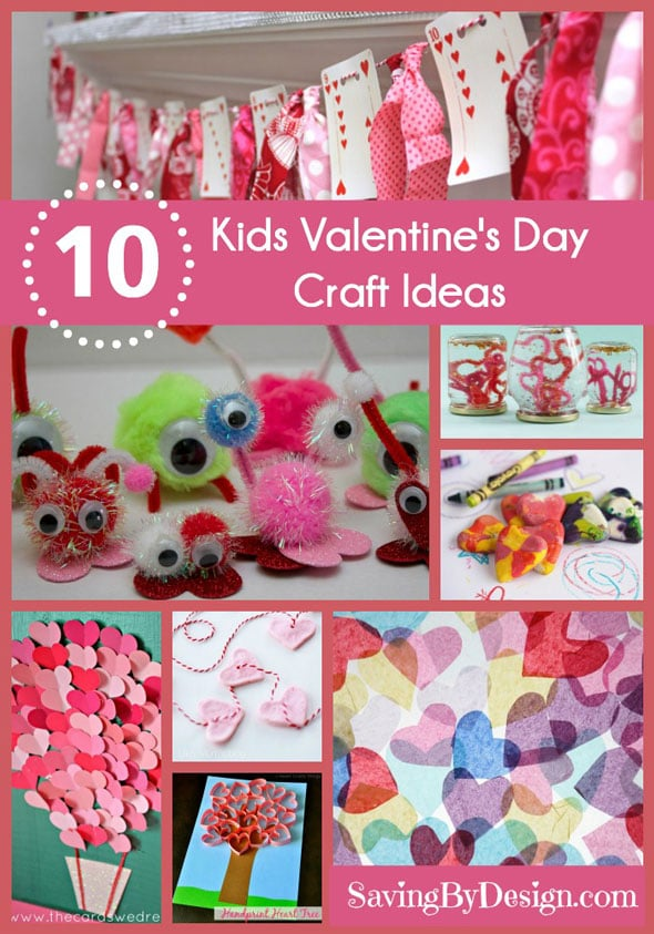 10 Super Cute Valentine S Day Crafts For Kids Saving By Design