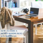 Starting a blog has made my dream of being a work-at-home mom come true. Here's how to start a blog to make money for less than $70 per year so you can achieve your dreams too!