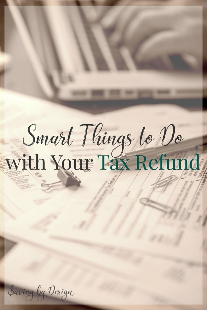5 smart things to do with your tax refund for a brighter financial future saving by design. Black Bedroom Furniture Sets. Home Design Ideas