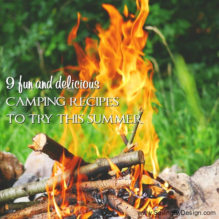 Easy Delicious Camping Recipes: 9 Fun And Delicious Camping Recipes To Try This Summer